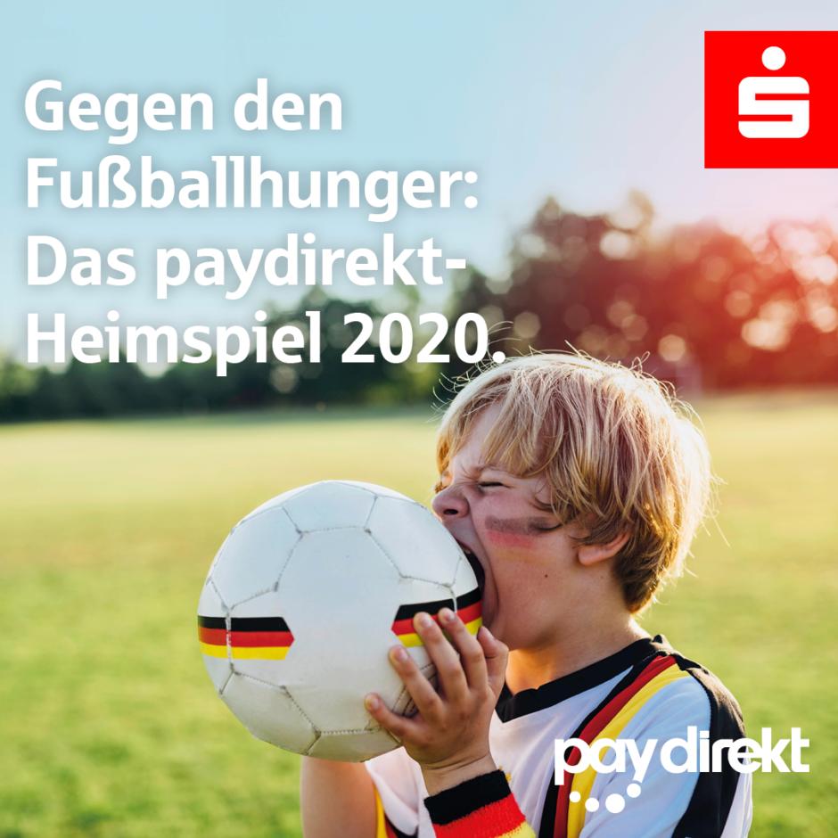 Gegen den Fußballhunger! Das paydirekt-Heimspiel 2020.